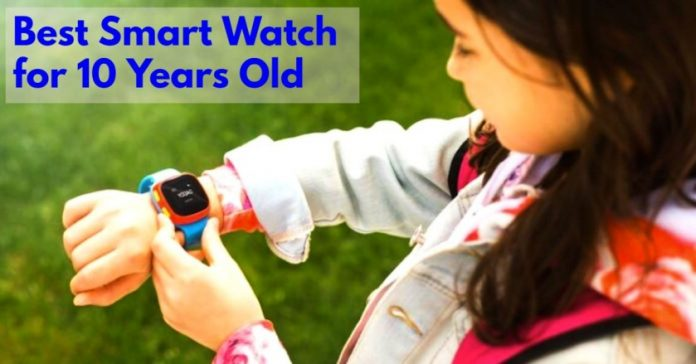 Best Smart Watch for 10 Years Old