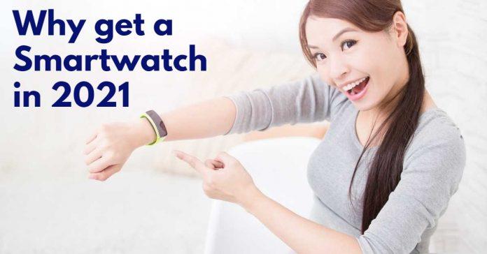 Why get a Smartwatch