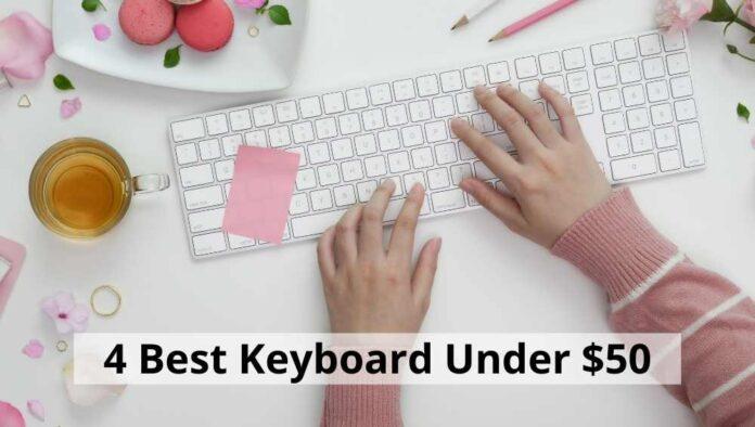 Best Keyboard Under $50