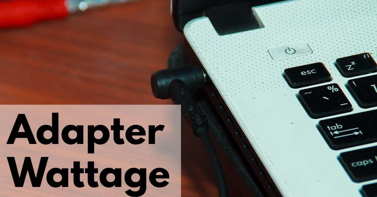 Adapter Wattage
