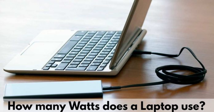 How many watts does a Laptop use?