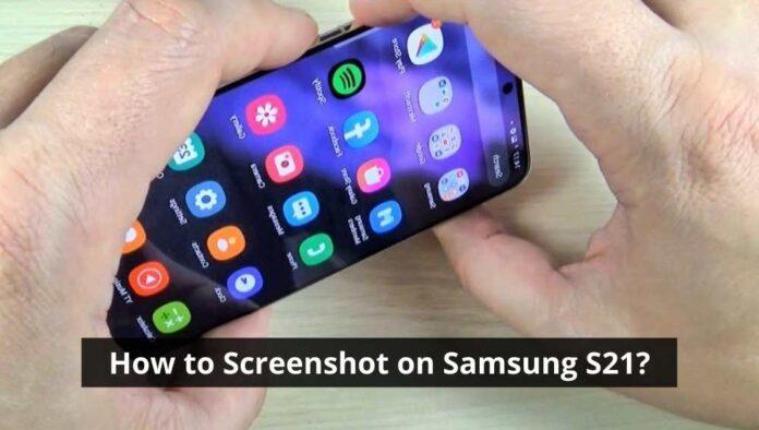 How to Screenshot on Samsung S21