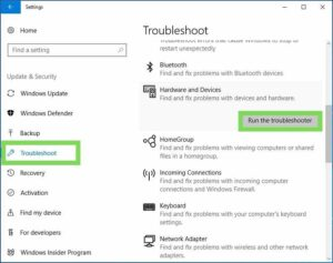You can run your Hardware and Device Troubleshooter