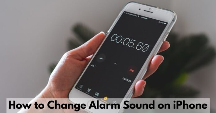 How to Change Alarm Sound on iPhone