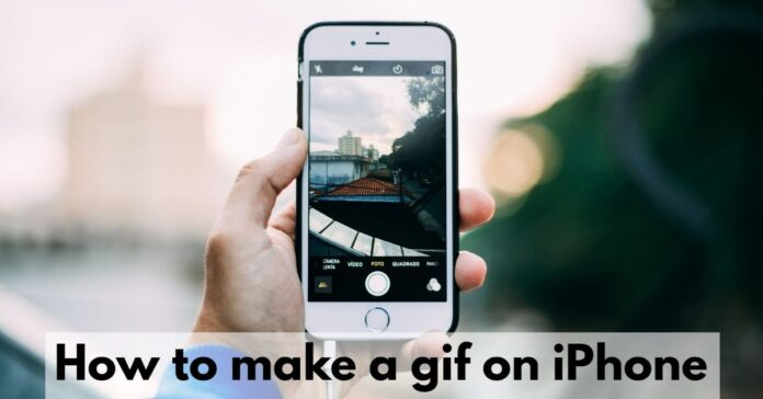 How to make a gif on iPhone