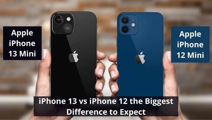 iPhone 13 vs iPhone 12 the Biggest Difference to Expect