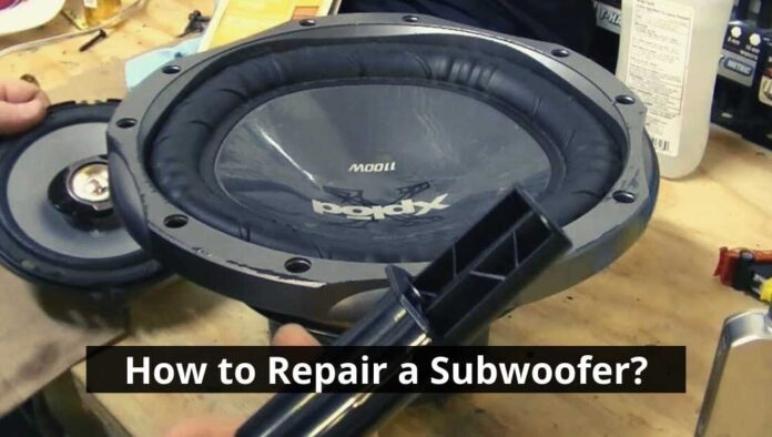 How to Repair a Subwoofer