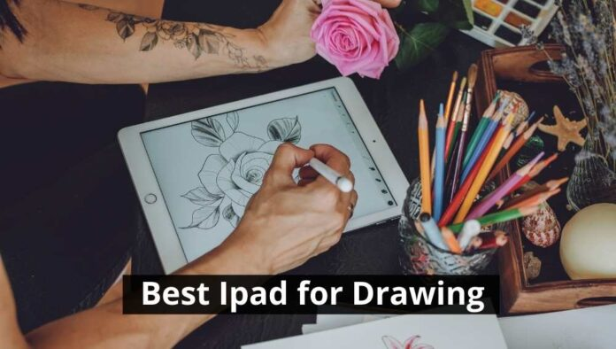 Best Ipad for Drawing