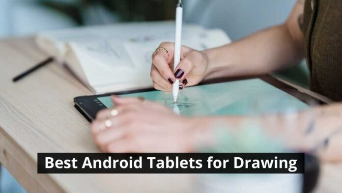 Best Android Tablets for Drawing